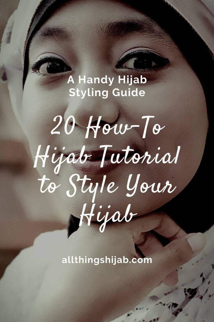 20 How-To Hijab Tutorial to Style Your Hijab: Hijab Styling Guide