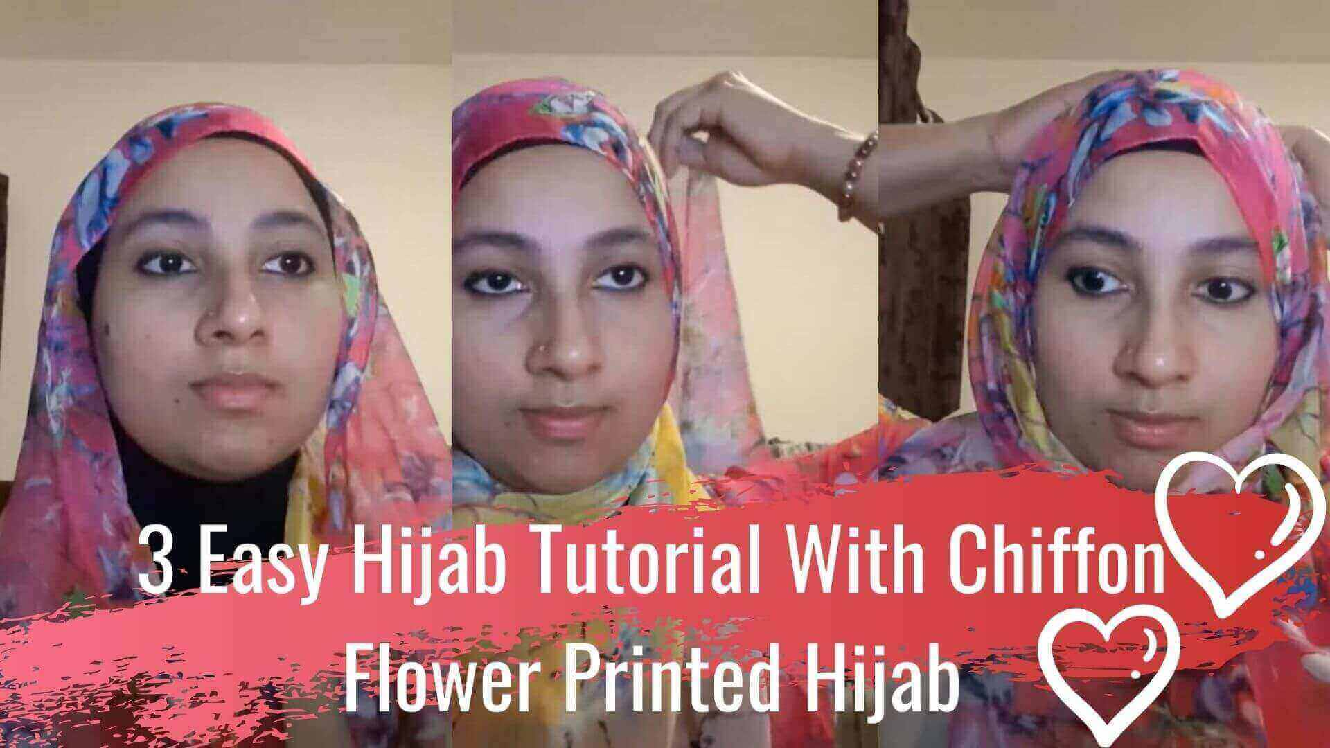 Easy Hijab Tutorial | How Do You Wrap A Chiffon Hijab With Flower Prints